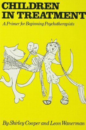 Children In Treatment: A Primer For Beginning Psychotherapists (Paperback) book cover