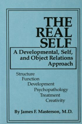 The Real Self: A Developmental, Self And Object Relations Approach (Hardback) book cover