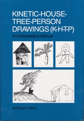 Kinetic House-Tree-Person Drawings: K-H-T-P: An Interpretative Manual (Hardback) book cover