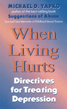 When Living Hurts: Directives For Treating Depression, 1st Edition (Hardback) book cover