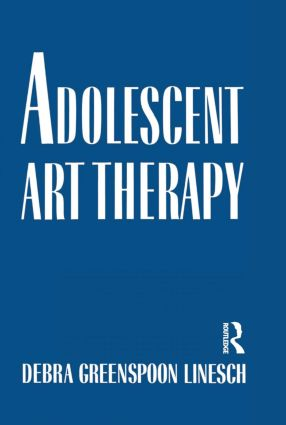 Adolescent Art Therapy (Hardback) book cover