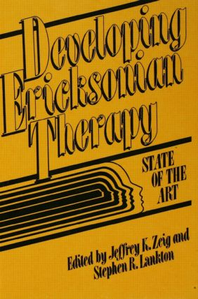 Developing Ericksonian Therapy: A State Of The Art (Hardback) book cover
