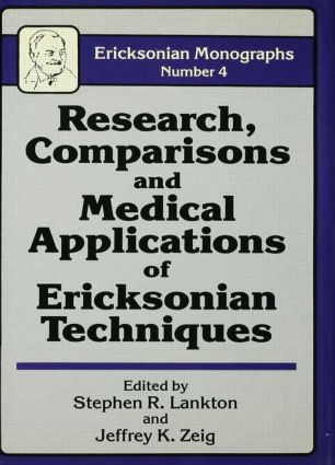 Research Comparisons And Medical Applications Of Ericksonian Techniques (Hardback) book cover