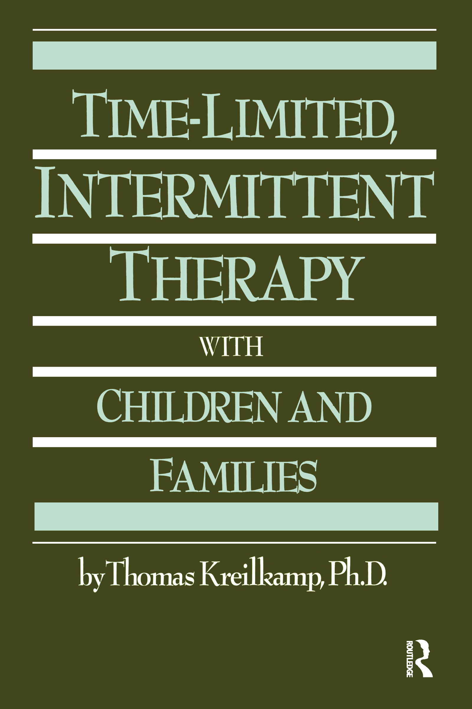 Time-Limited, Intermittent Therapy With Children And Families book cover