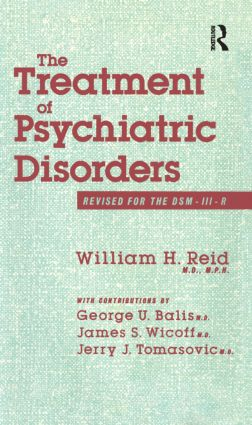 The Treatment Of Psychiatric Disorders (Hardback) book cover