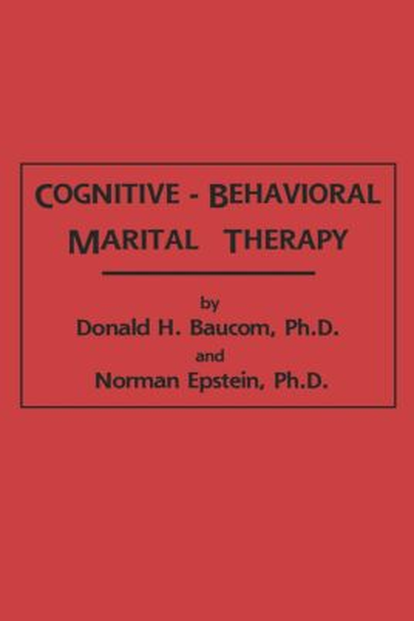 Cognitive-Behavioral Marital Therapy (Hardback) book cover