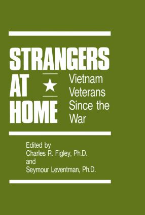 Strangers At Home: Vietnam Veterans Since The War (Paperback) book cover