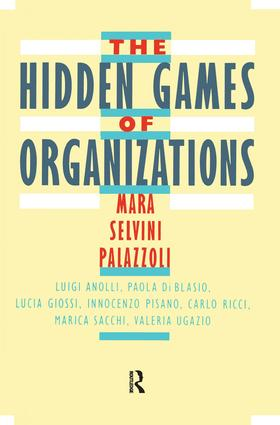 The Hidden Games of Organizations: 1st Edition (Hardback) book cover