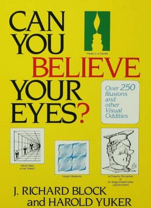 Can You Believe Your Eyes?: 1st Edition (Hardback) book cover