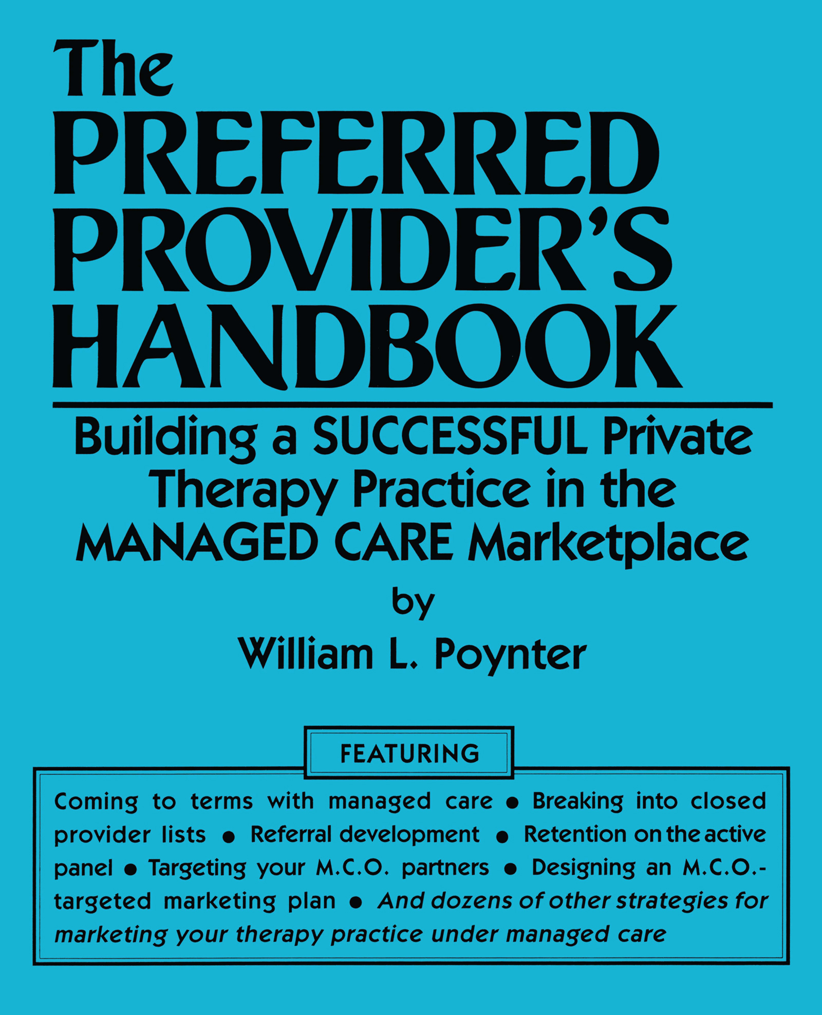 The Preferred Provider's Handbook: Building A Successful Private Therapy Practice In The Managed Care Marketplace, 1st Edition (Paperback) book cover