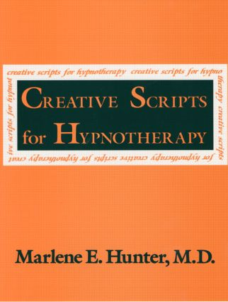 Creative Scripts For Hypnotherapy: 1st Edition (Paperback) book cover