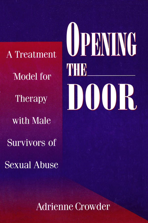 Opening The Door: A Treatment Model For Therapy With Male Survivors Of Sexual Abuse, 1st Edition (Paperback) book cover