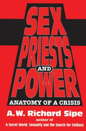 Sex, Priests, And Power: Anatomy Of A Crisis (Hardback) book cover