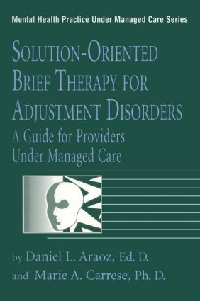 Solution-Oriented Brief Therapy For Adjustment Disorders: A Guide: 1st Edition (Paperback) book cover