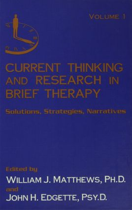 Current Thinking and Research in Brief Therapy: 2nd Edition (Hardback) book cover