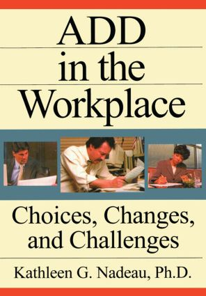 ADD In The Workplace: Choices, Changes, And Challenges (Paperback) book cover