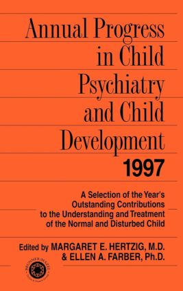 Annual Progress in Child Psychiatry and Child Development 1997 (Paperback) book cover