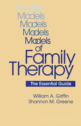 Models Of Family Therapy: The Essential Guide, 1st Edition (Paperback) book cover