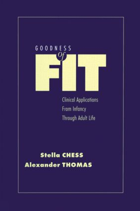Goodness of Fit: Clinical Applications, From Infancy through Adult Life (Hardback) book cover