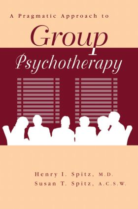A Pragamatic Approach To Group Psychotherapy: 1st Edition (Paperback) book cover