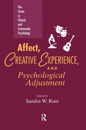 Affect, Creative Experience, And Psychological Adjustment: 1st Edition (Paperback) book cover