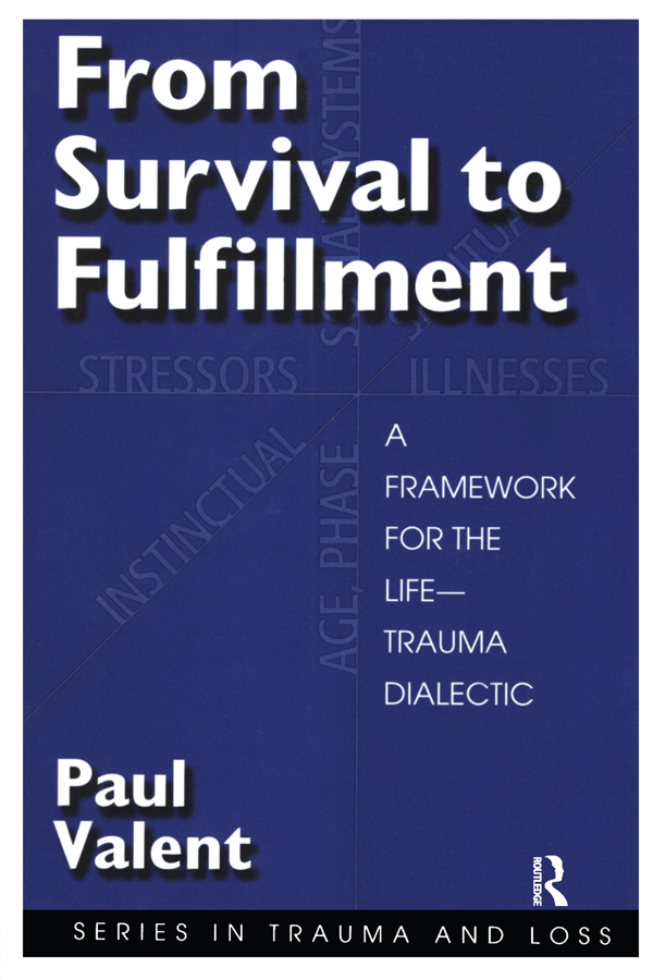 From Survival to Fulfilment: A Framework for Traumatology, 1st Edition (Paperback) book cover