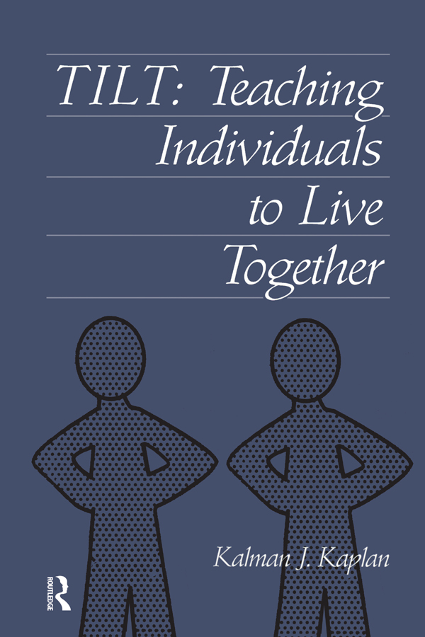 Tilt: Teaching Individuals To Live Together, 1st Edition (Paperback) book cover