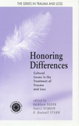 Honoring Differences: Cultural Issues in the Treatment of Trauma and Loss (Hardback) book cover