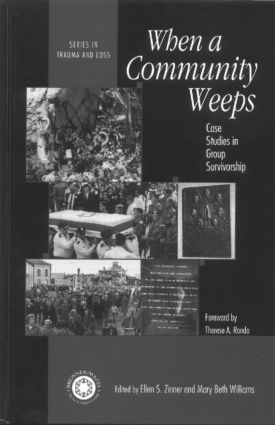 When A Community Weeps: Case Studies In Group Survivorship (Hardback) book cover
