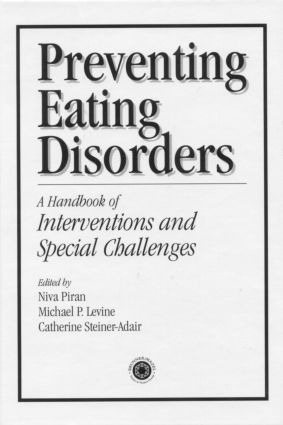 Preventing Eating Disorders: A Handbook of Interventions and Special Challenges, 1st Edition (Hardback) book cover