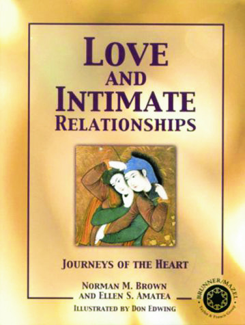Love and Intimate Relationships: Journeys of the Heart, 1st Edition (Paperback) book cover