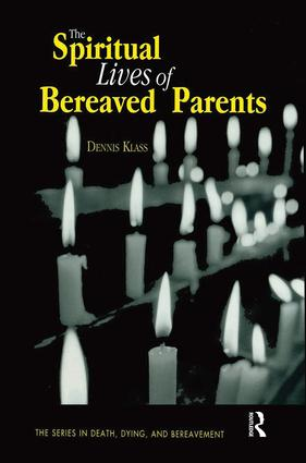 The Spiritual Lives of Bereaved Parents (Paperback) book cover