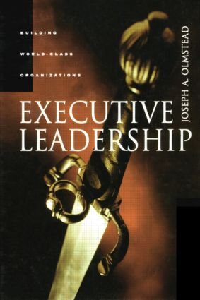 Executive Leadership: 1st Edition (Hardback) book cover