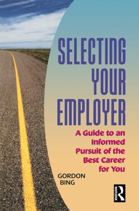 Selecting Your Employer: 1st Edition (Paperback) book cover