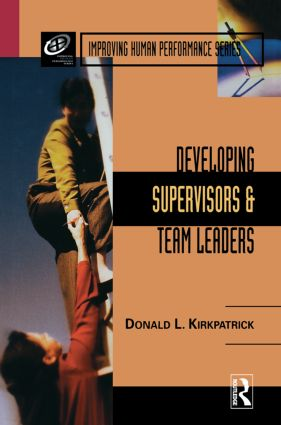Developing Supervisors and Team Leaders: 1st Edition (Hardback) book cover