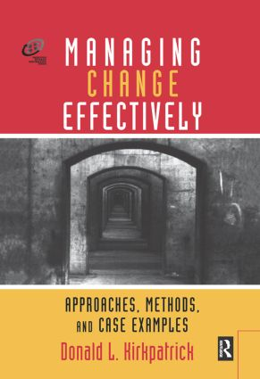 Managing Change Effectively: 1st Edition (Hardback) book cover
