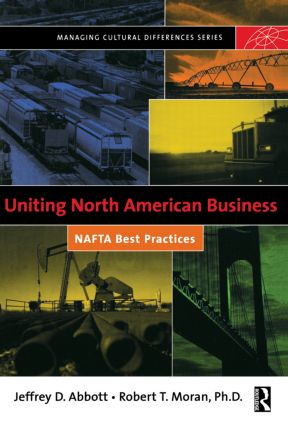 Uniting North American Business: 1st Edition (Paperback) book cover