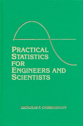 Practical Statistics for Engineers and Scientists: 1st Edition (Hardback) book cover