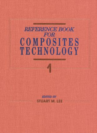 Reference Book for Composites Technology, Volume I: 1st Edition (Hardback) book cover