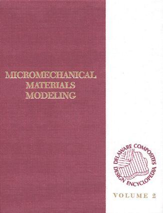 Delaware Composites Design Encyc: Micromechanical Materials Model, Volume II, 1st Edition (Hardback) book cover