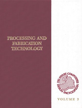 Delaware Composites Design Encyclopedia: Processing and Fabriactaion Technology, Volume III, 1st Edition (Hardback) book cover