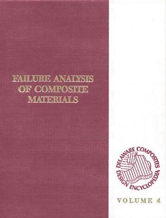 Delaware Composites Design Encyclopedia: Failure Analysis, Volume IV, 1st Edition (Hardback) book cover