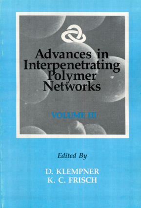 Advances in Interpenetrating Polymer Networks, Volume III: 1st Edition (Hardback) book cover