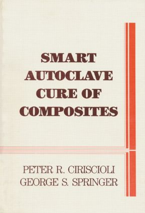 Smart Autoclave Cure of Composites: 1st Edition (Hardback) book cover