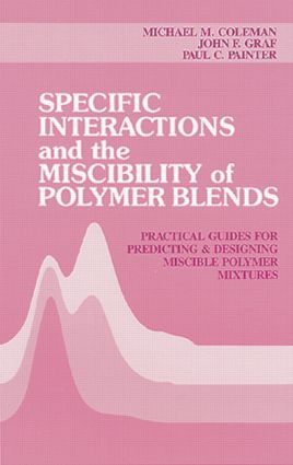 Specific Interactions and the Miscibility of Polymer Blends (Hardback) book cover