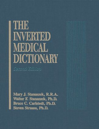 Inverted Medical Dictionary, Second Edition: 1st Edition (Hardback) book cover