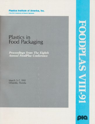 Plastics in Food Packaging Conference: 1st Edition (Paperback) book cover