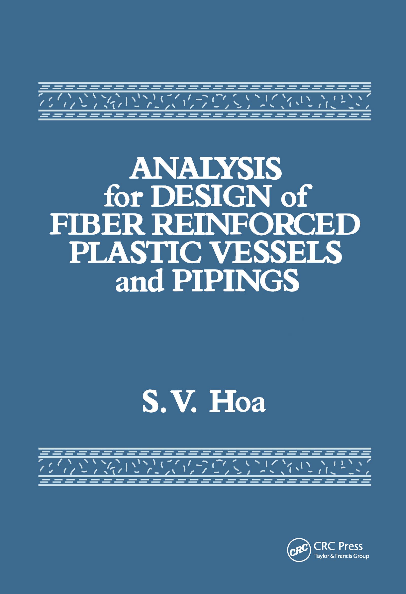Analysis for Design of Fiber Reinforced Plastic Vessels: 1st Edition (Hardback) book cover