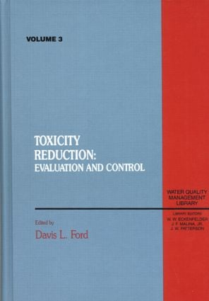 Toxicity Reduction: Evaluation and Control, Volume III (Hardback) book cover