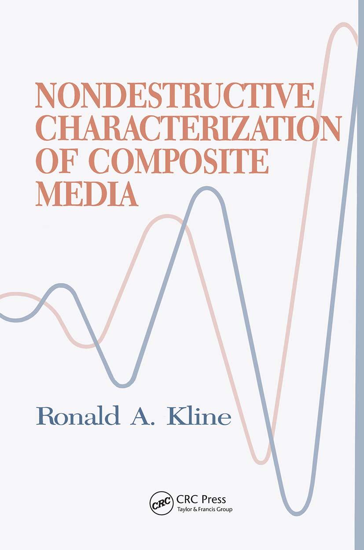 Nondestructive Characterization of Composite Media: 1st Edition (Hardback) book cover